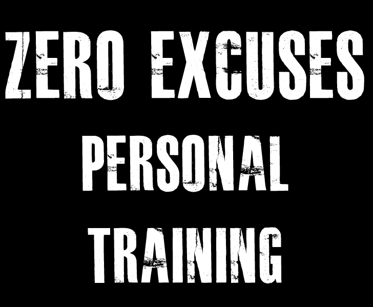 Zero Excuses Personal Training