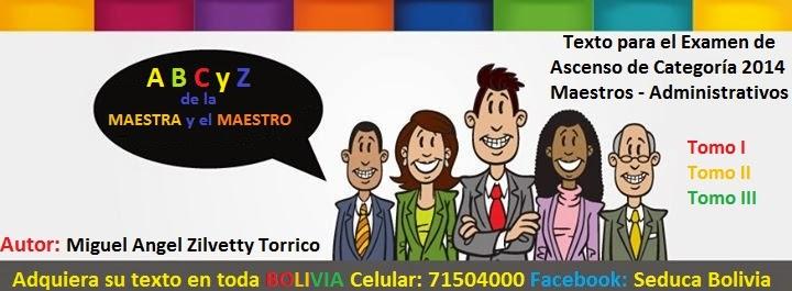 Pedido de los Textos en toda Bolivia al Celular: 71504000, el Autor en