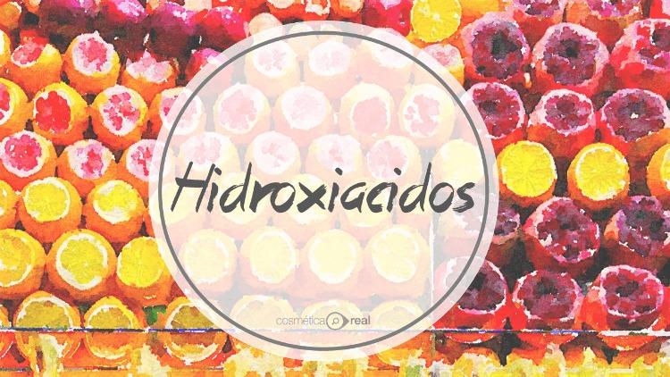 Cosmecéuticos: Hidroxiacidos