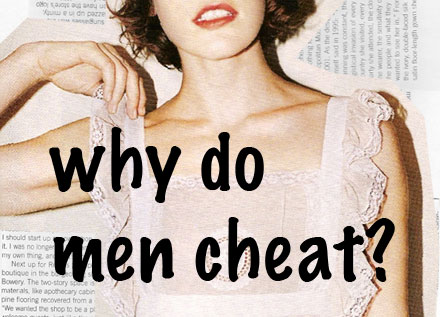 why does a woman cheat with a married man