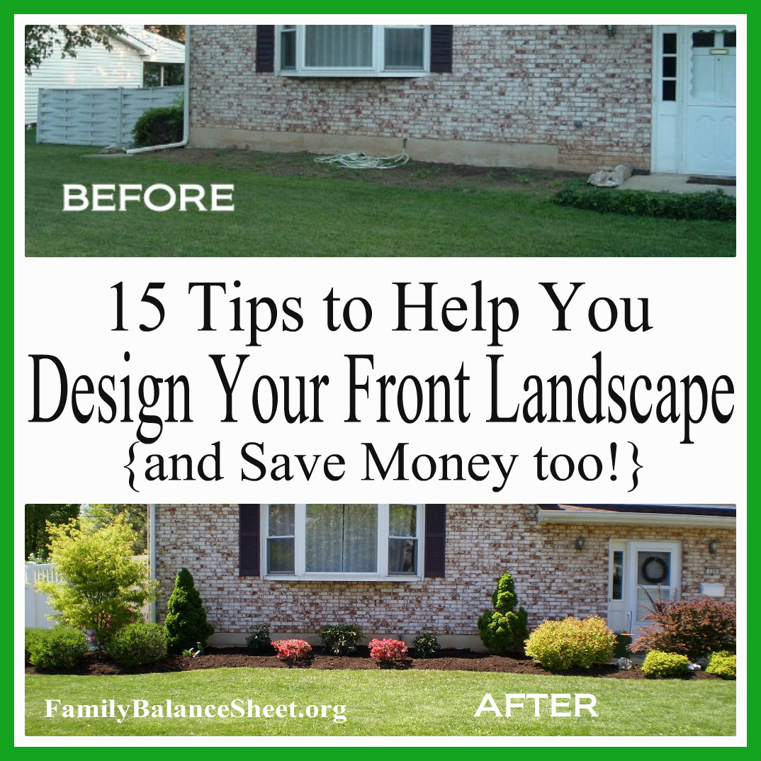 Front yard landscaping 15 tips to help you design your for Design your own home landscape