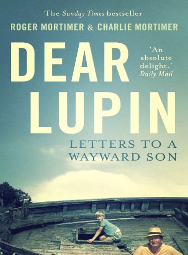 dear lupin, roger mortimer, charles mortimer, dear lupin book review, letters to a wayward son