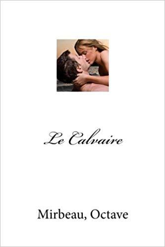 """""""Le Calvaire"""", 2018"""