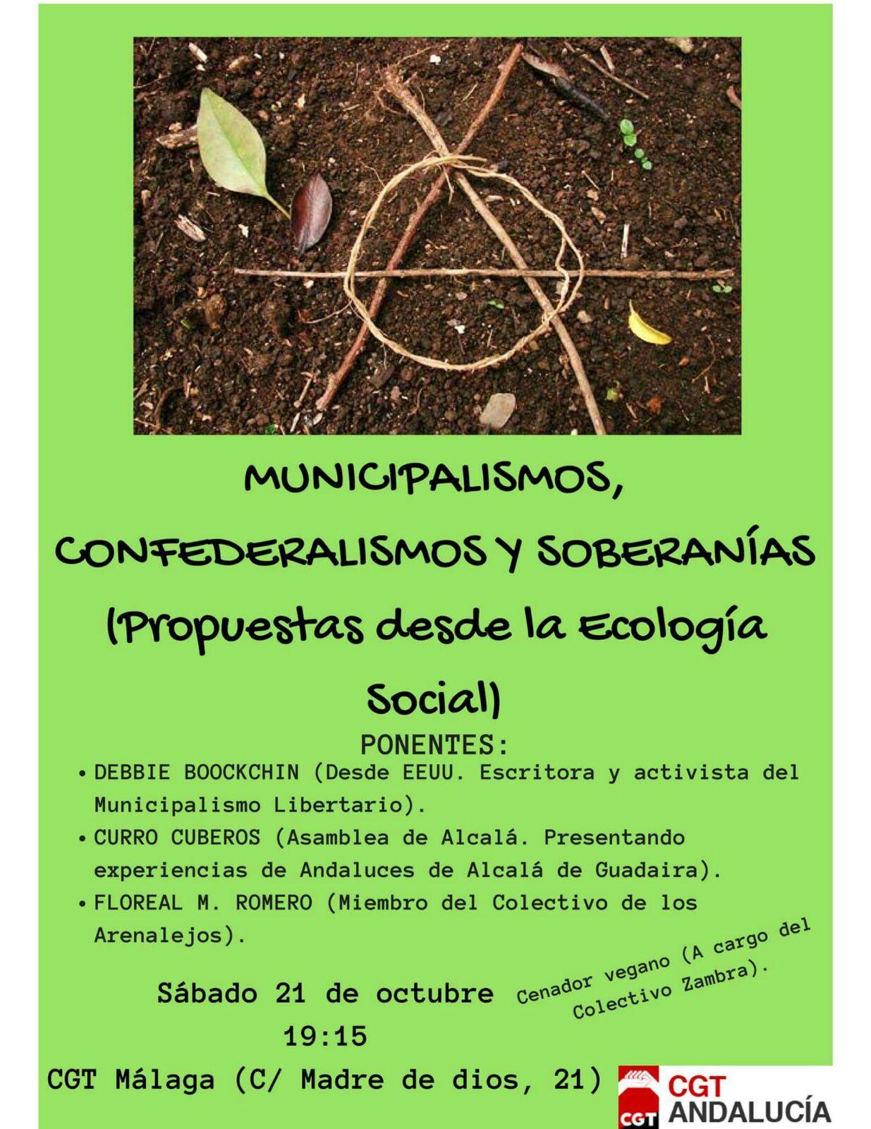 """Charla Málaga: """"MUNICIPALISMOS, CONFEDERALISMOS Y SOBERANÍAS (propuestas desde la Ecología Social)."""