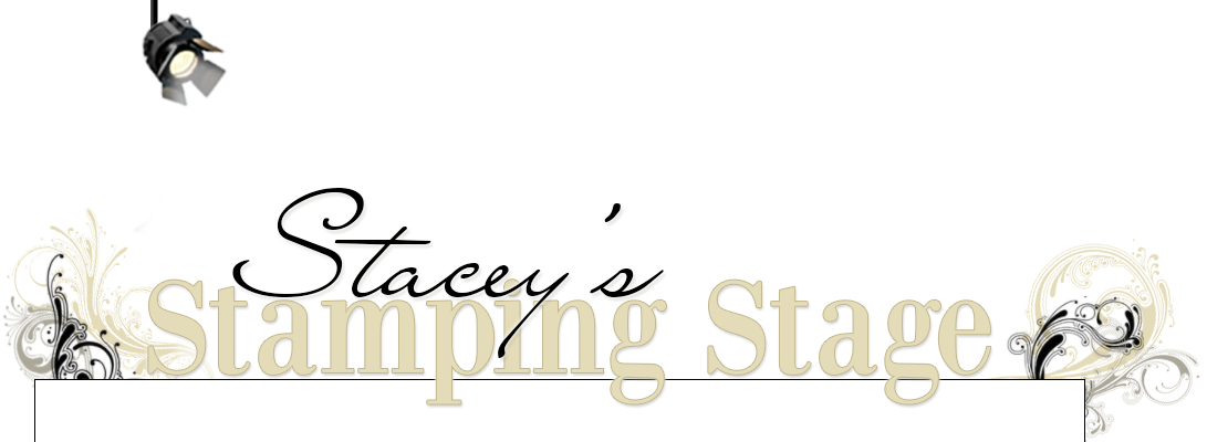 Stacey&#39;s Stamping Stage