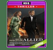 Aliados (2016) Web-DL 1080p Audio Dual Latino/Ingles 5.1