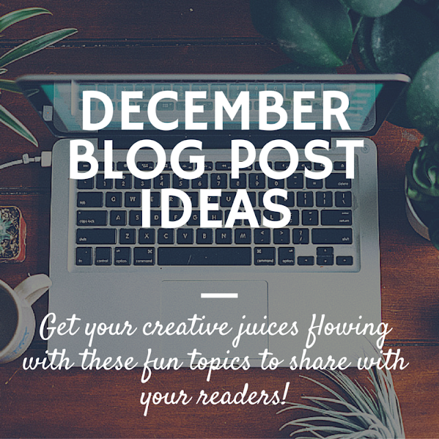 December-Blog-Post-Topics
