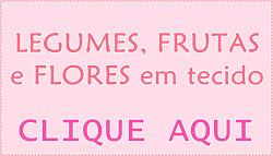Frutas, flores, legumes em tecido.