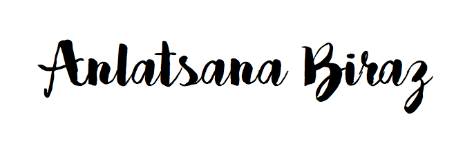 ANLATSANA BIRAZ