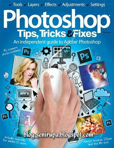 Photoshop Tips Tricks and Fixes Vol. 6