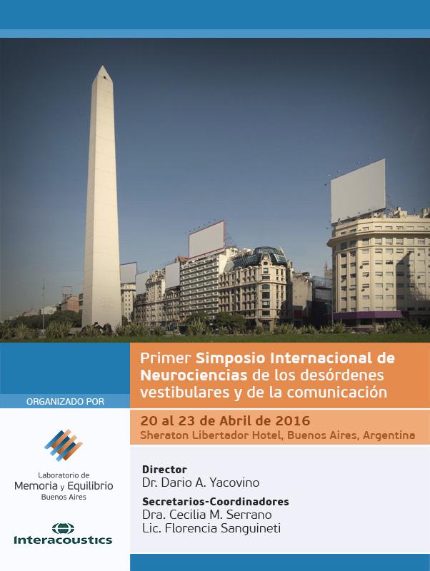Primer Simposio Internacional de Neurociencias de los desórdenes vestibulares y de la comunicación