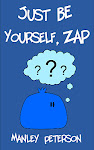 Just Be Yourself, Zap