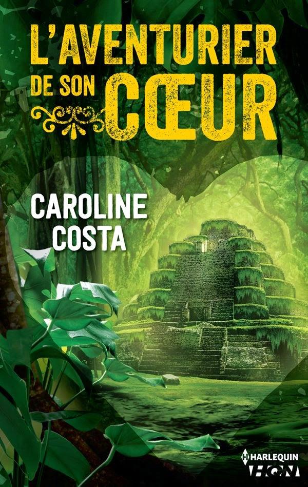 L'aventurier de son coeur - Caroline Costa