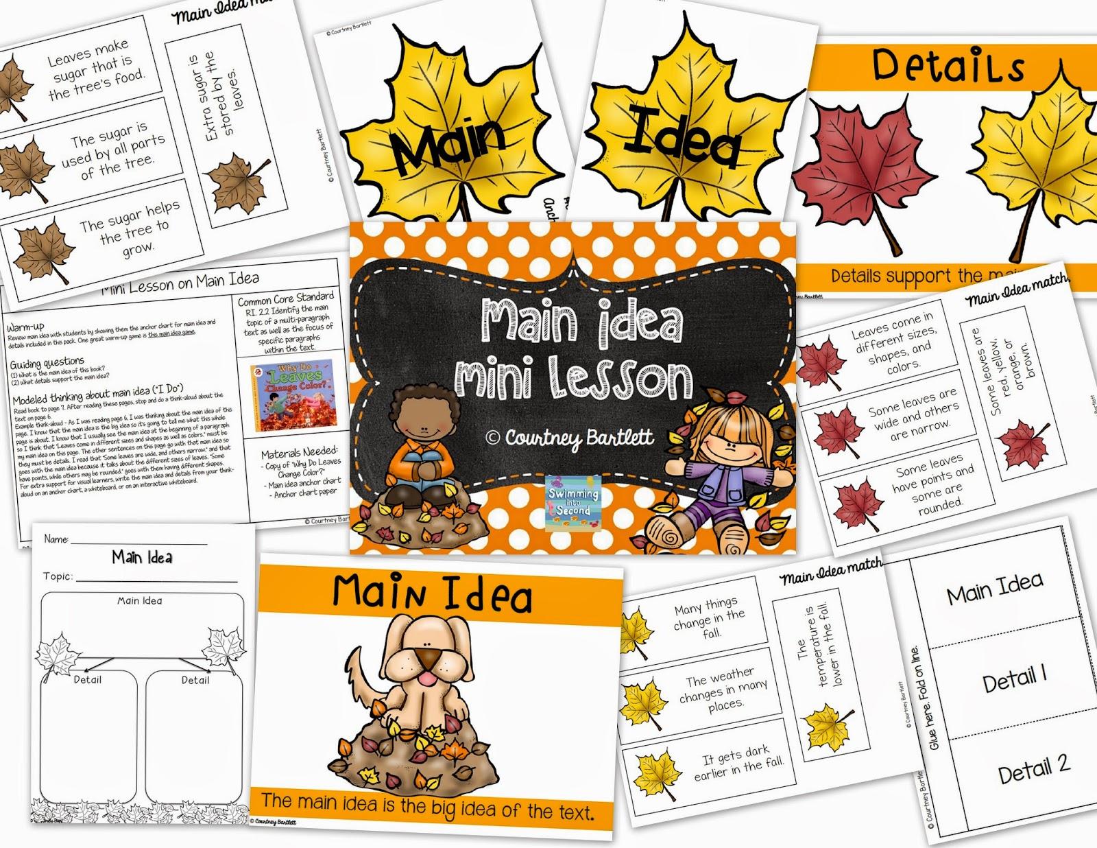 http://www.teacherspayteachers.com/Product/Main-Idea-mini-lesson-with-Why-Do-Leaves-Change-Color-1498651