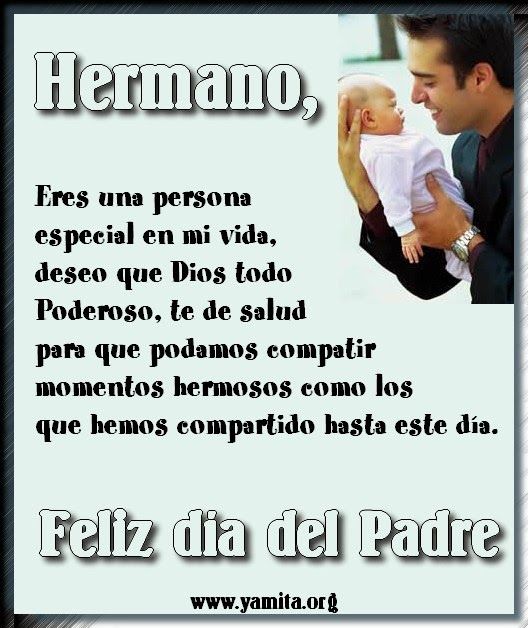 Ver frases y mensajes para el dia del padre, imagenes de amor lindas para desear un feliz dia del padre