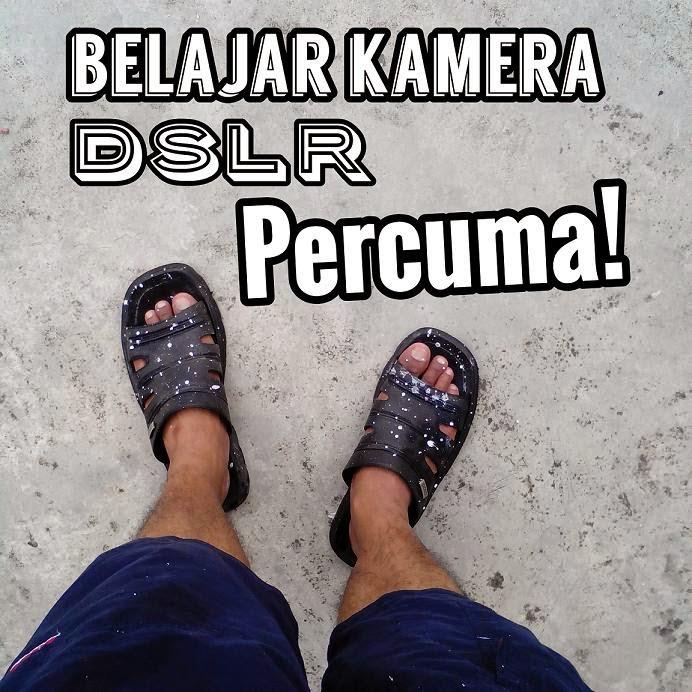 Kelas DSLR Percuma