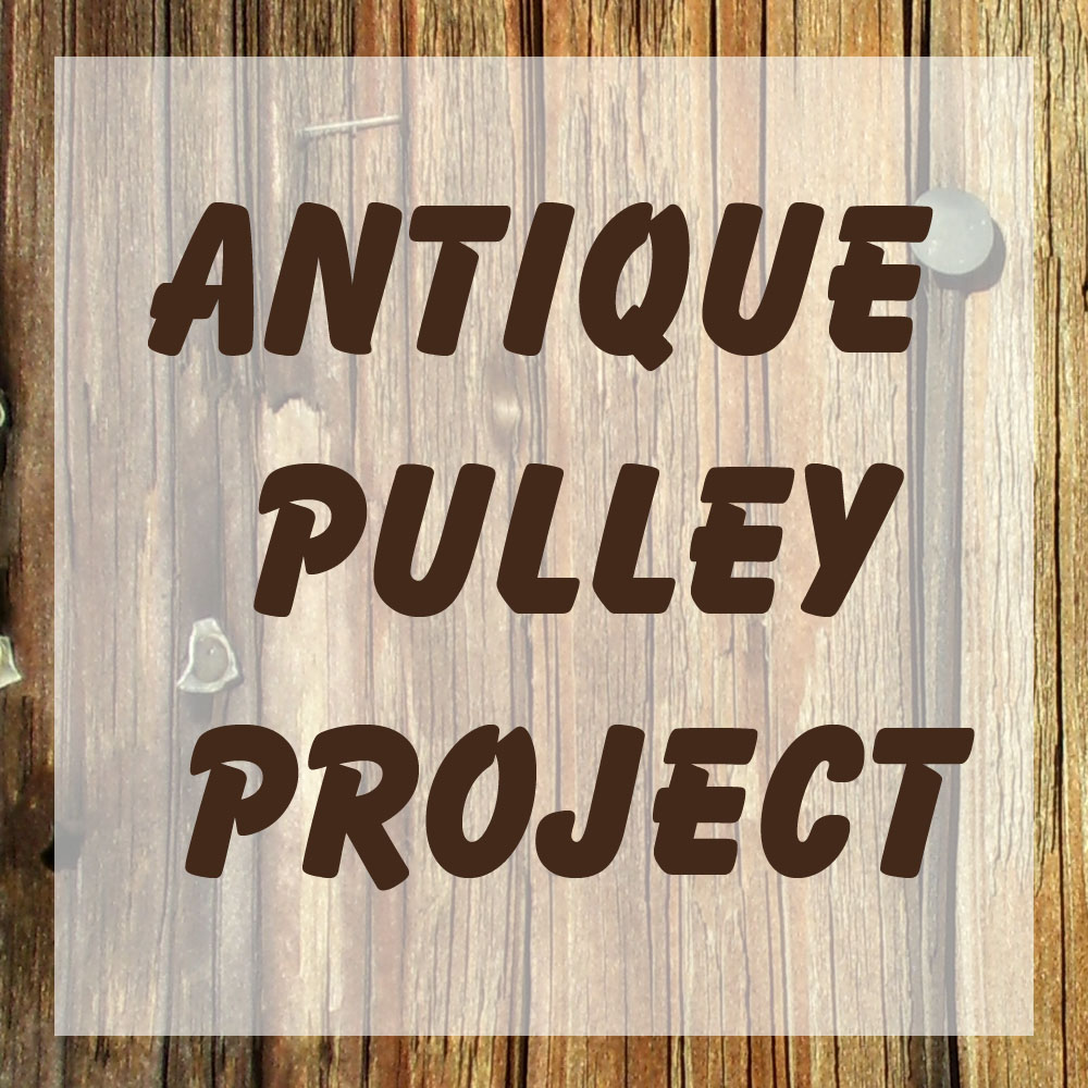 Craft Ideas For Antique Pulleys