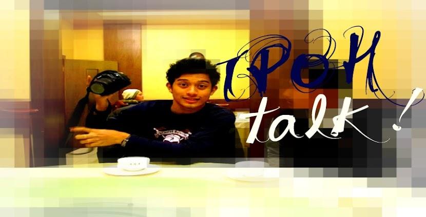 I P O H TALK !
