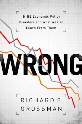 WRONG: Nine Economic Policy Disasters and What We Can Learn from Them - Free Ebook Download