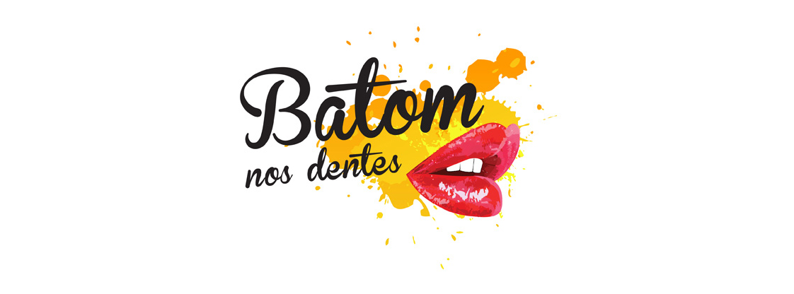 Batom nos Dentes