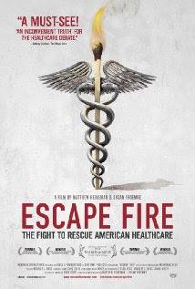 Escape Fire: The Fight to Rescue American Healthcare Movie