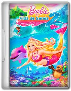 Barbie em Vida de Sereia 2   DVDRip AVI + RMVB Dublado