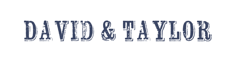 david & taylor