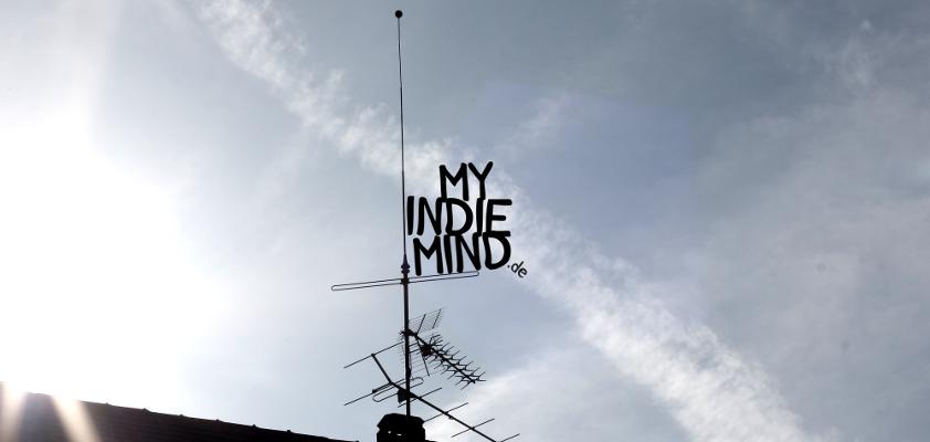 MY INDIE MIND. // _unabhängig. _subkulturell.