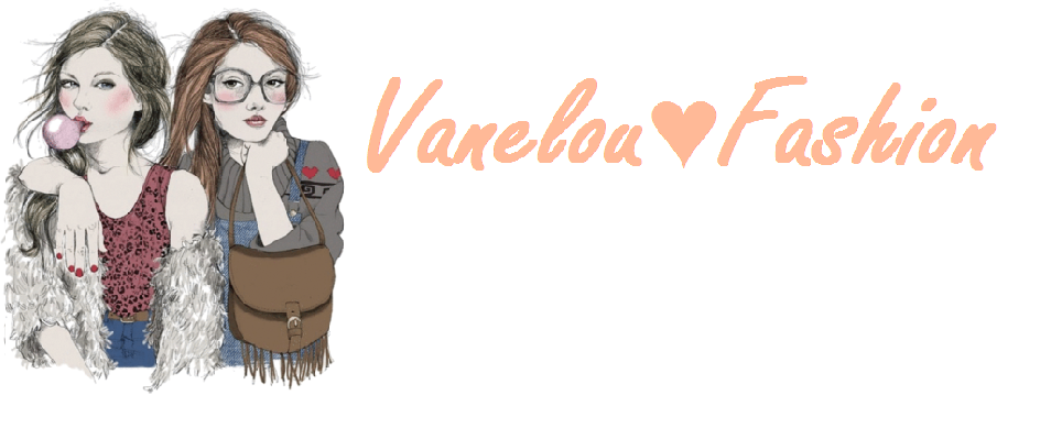 Vanelou ♥ Fashion