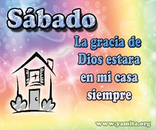 Sábado – La gracia de Dios estará en mi casa siempre