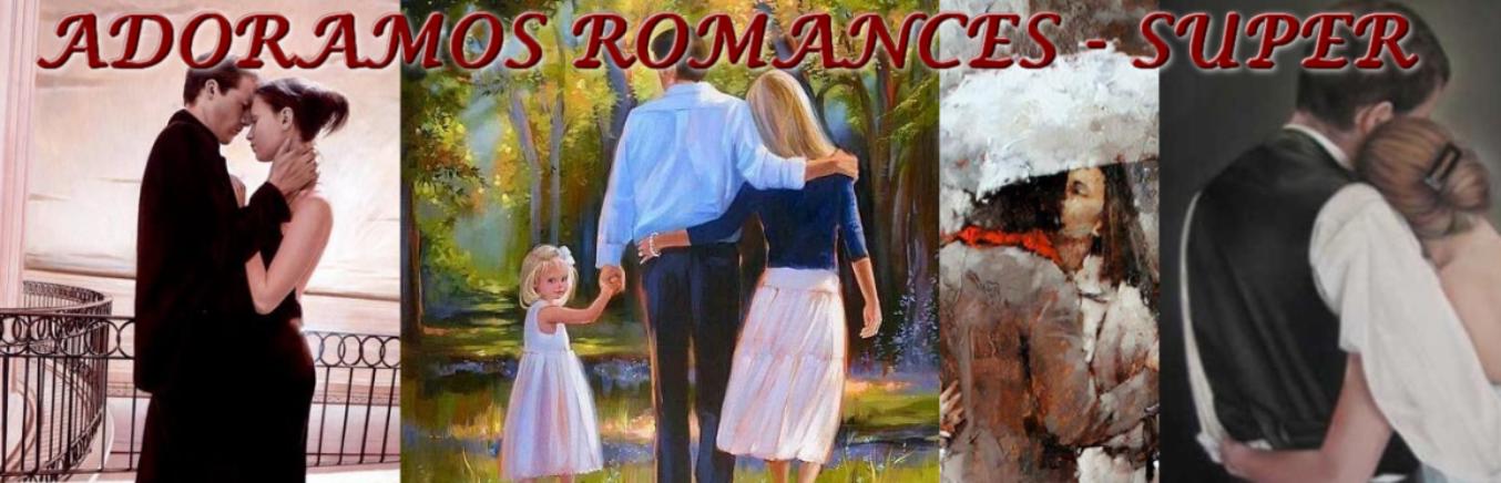 ADORAMOS ROMANCES - SUPER