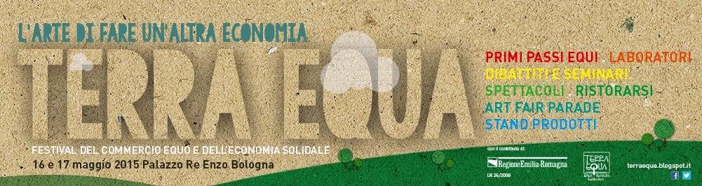 Terra Equa. Festival del commercio equo e dell'economia solidale in Emilia-Romagna