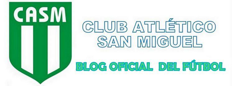SITIO OFICIAL  DEL CLUB ATLÉTICO SAN MIGUEL