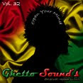 → .:Ghetto Sound's - Vol. 32:. ←