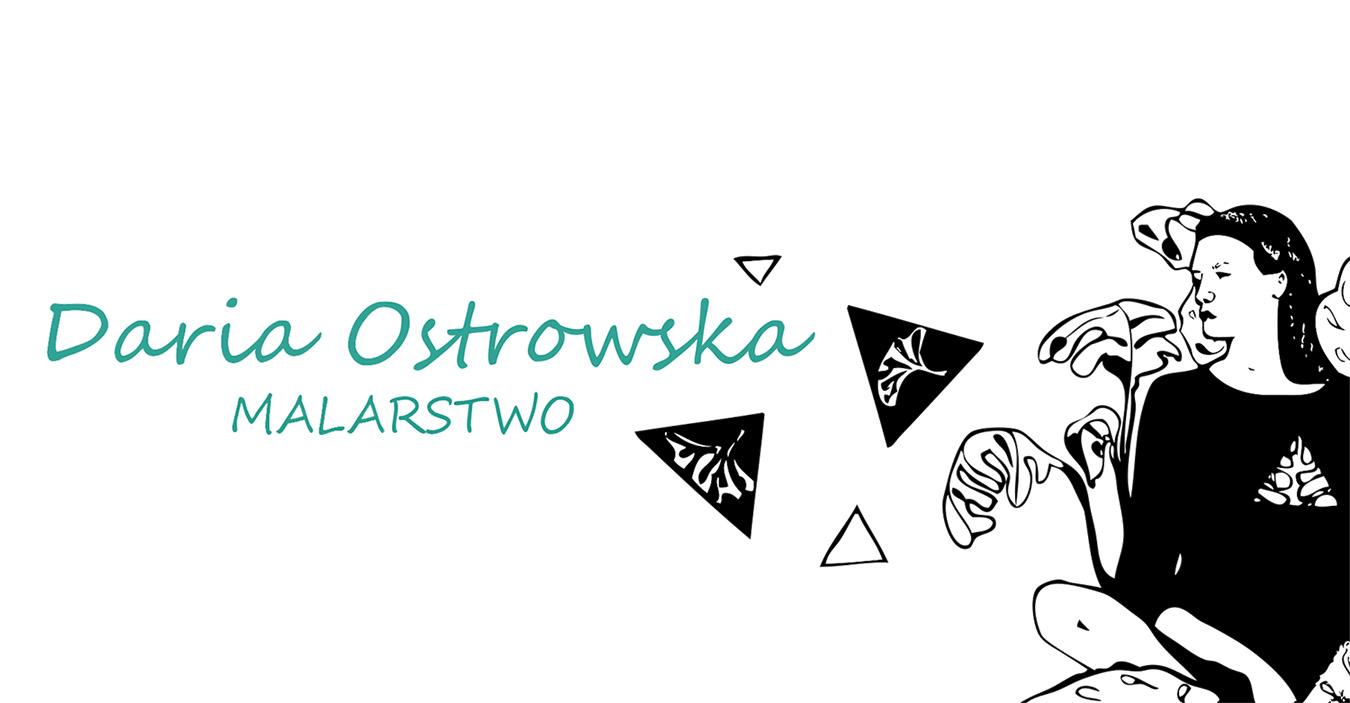 Daria Alicja Ostrowska- malarstwo