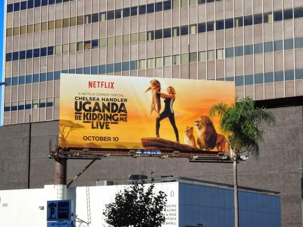 Chelsea Handler Uganda Be Kidding Me billboard