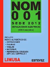 Libros limusa norma oficial mexicana nom 001 sede 2012 for Libro fuera de norma
