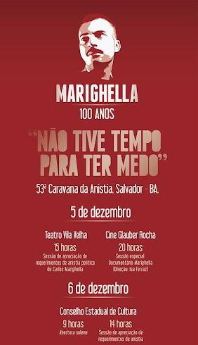 MARIGHELLA 100 ANOS