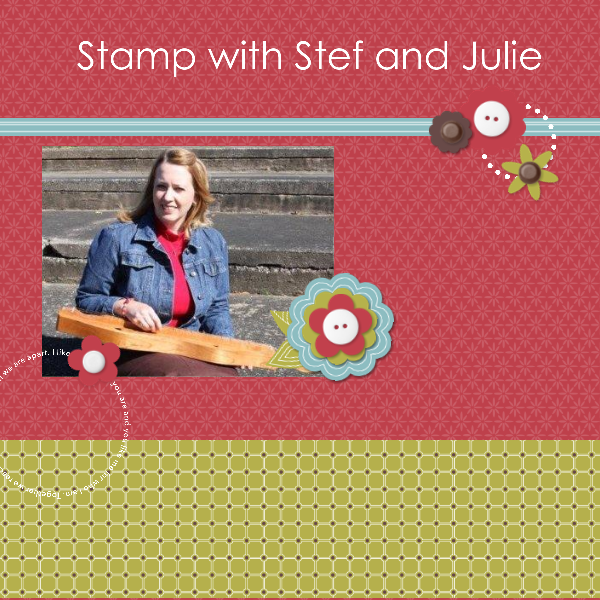 Stamp With Stef and Julie