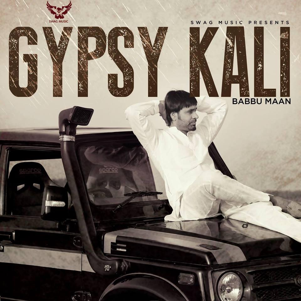Babbu Maan - Gypsy Kali - Lyrics & Music Video | Talaash