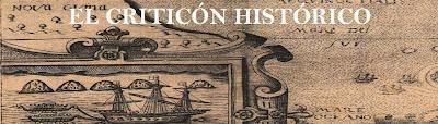 El Criticón Histórico: Curiosidades de la Historia y la Política de ayer y de hoy