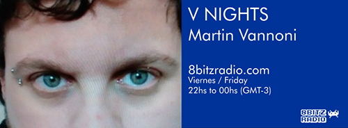 http://8bitzradio.blogspot.com.ar/2015/04/v-nights-ft-martin-vannoni.html