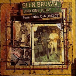 Glen Brown and King Tubbby
