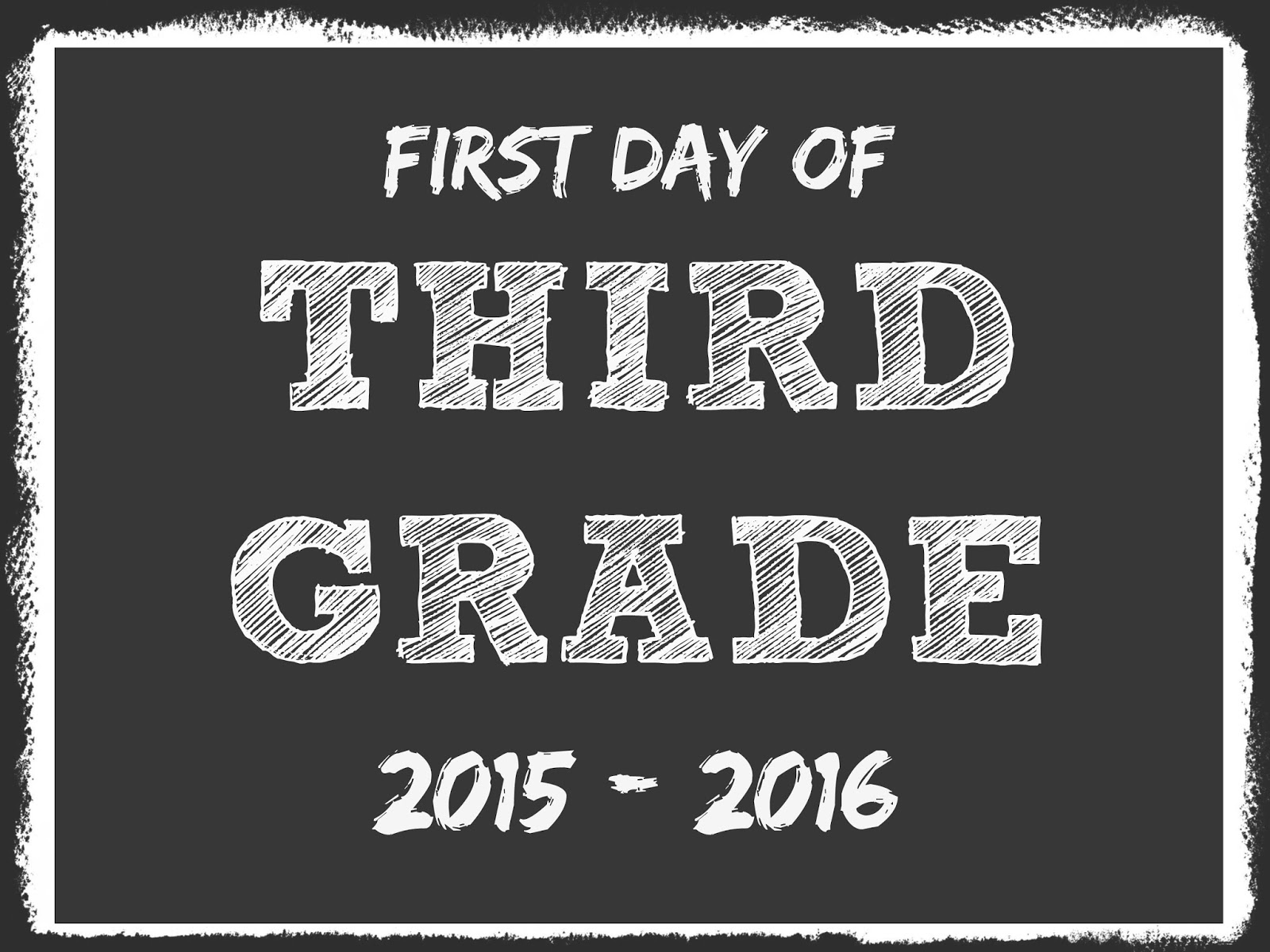 It's just a photo of Astounding First Day of 3rd Grade Printable