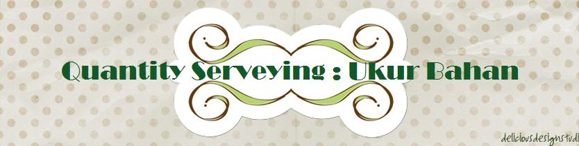 Quantity Serveying