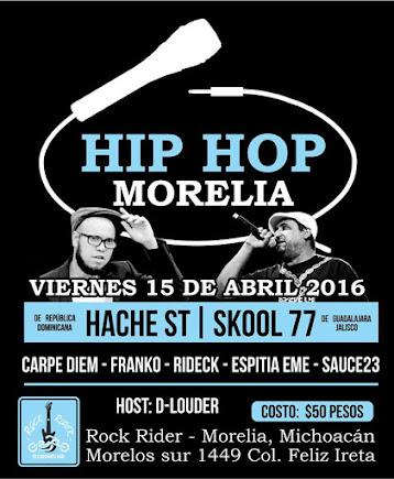 Hache St & Skool 77 en Morelia