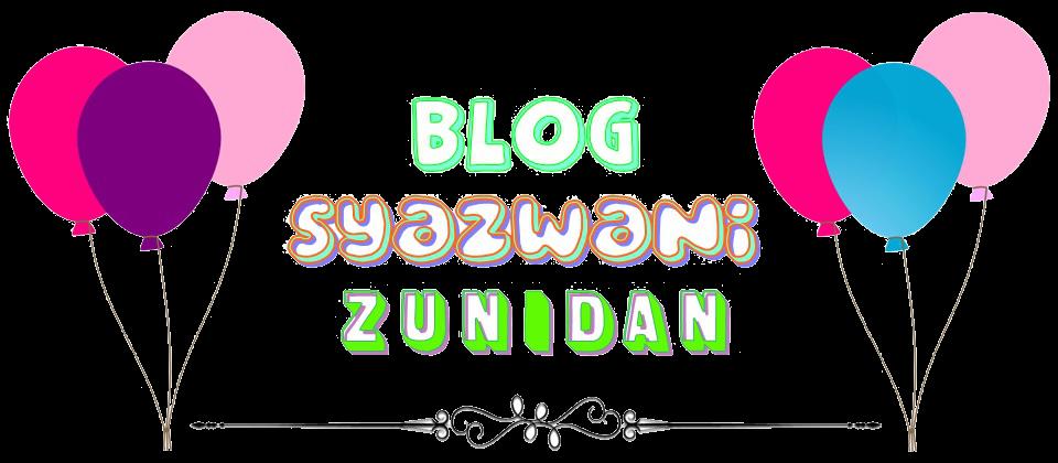 ! ♥ Syazwani Zunidan ♥ !