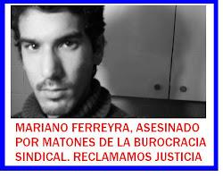 Mariano Ferreyra ¡PRESENTE!