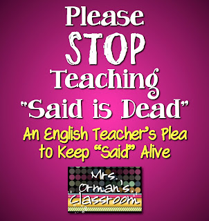 Mrs. Orman's Classroom: Writing Tips - Said is Not Dead