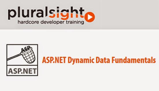 Pluralsight – ASP.NET Dynamic Data Fundamentals